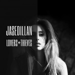 Jase Dillan - Lovers and Thieves